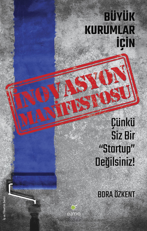 Büyük Kurumlar İçin İnovasyon Manifestosu