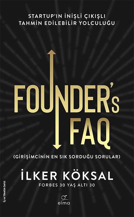 Founder's FAQ-Girişimcinin En Sık Sorduğu Sorular