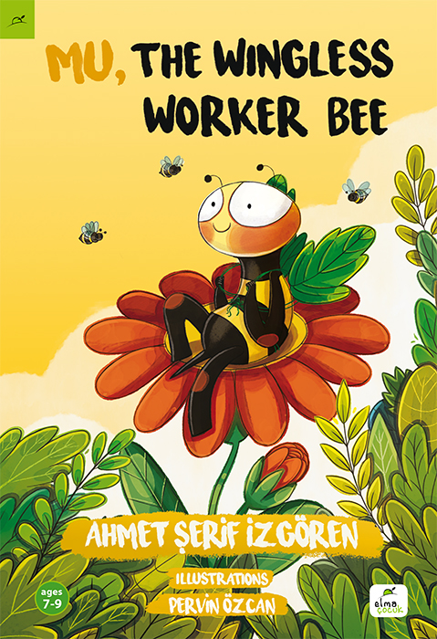 Mu, the Wingless Worker Bee (7-9 Ages)
